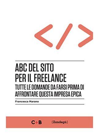 abc-del-sito-per-il-freelance-tutte-le-domande-da-farsi-prima-di-affrontare-questa-impresa-epica