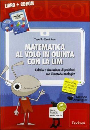 Matematica al volo in quinta (Con CD per la LIM)